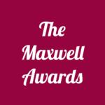 Maxwell Awards